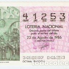 Lotería Nacional: DÉCIMO LOTERÍA. SORTEO Nº 34 DE 1986. PARTIDA DE COLÓN HACIA LA CORTE. REF. 9-8634. Lote 106055859