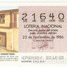Lotería Nacional: DÉCIMO LOTERÍA. SORTEO Nº 47 DE 1986. CASA DE LOS HERMANOS PINZÓN. REF. 9-8647. Lote 106056379