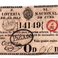 Lotería Nacional: LOTERÍA. LOTERÍA NACIONAL DE LA ISLA DE CUBA. 4 REALES - 14 NOVIEMBRE 1821. Lote 106588735