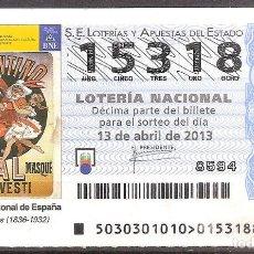 Lotería Nacional: LOTERIA NACIONAL,13/04/2013.. Lote 106945231