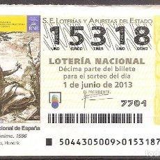 Lotería Nacional: LOTERIA NACIONAL,01/06/2013.. Lote 106946223