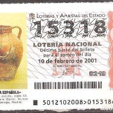 Lotería Nacional: LOTERIA NACIONAL,10/02/2001.. Lote 107036403