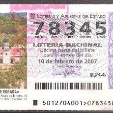 Lotería Nacional: LOTERIA NACIONAL,10/02/2007.. Lote 107113951