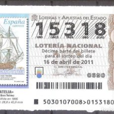 Lotería Nacional: LOTERIA NACIONAL,16/04/2011.. Lote 107148775