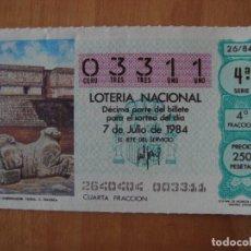 Lotería Nacional: DECIMO PALACIO GOVERNADOR 7 JULIO 1984. Lote 108274427