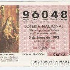 Lotería Nacional: DÉCIMO LOTERÍA AÑO 1993. LA ADORACIÓN DE LOS MAGOS. ALONSO DE SEDANO. REF. 9-9302. Lote 108432687