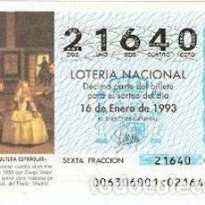 Lotería Nacional: DÉCIMO LOTERÍA. AÑO 1993. LAS MENINAS. DIEGO DE VELAZQUEZ. REF. 9-9306. Lote 108432887