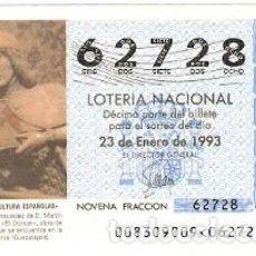 Lotería Nacional: DÉCIMO LOTERÍA AÑO 1993. EL DONCEL. SIGUENZA. GUADALAJARA. REF. 9-9308. Lote 108433035