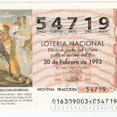Lotería Nacional: DÉCIMO LOTERÍA. AÑO 1993. PESCADORAS VALENCIANAS. JOAQUIN SOROLLA. REF. 9-9316. Lote 108433511