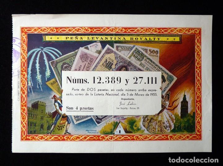 FALLAS VALENCIA 1955. PARTICIPACIÓN 4 PTAS., LOTERIA Nº 12389 Y 27111. PEÑA LEVANTINA ROYELTY. U.D.L (Coleccionismo - Lotería Nacional)
