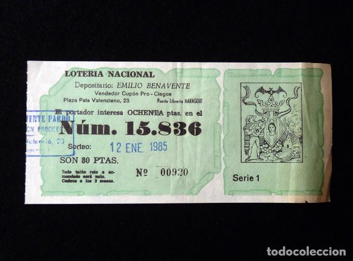 FALLAS VALENCIA 1985. PARTICIPACIÓN 80 PTAS., LOTERIA NACIONAL Nº 15836 (Coleccionismo - Lotería Nacional)