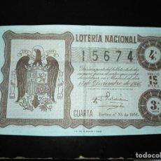 Lotería Nacional: DÉCIMO LOTERIA NACIONAL 1956 SORTEO 35 ESPAÑA . Lote 109059219