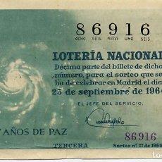 Lotería Nacional: LOTERÍA NACIONAL 25/09/1964. SORTEO 27 DE 1964. Lote 109065911