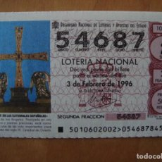 Lotería Nacional: DECIMO CRUZ DE LOS ANGELES EN CATEDRAL DE OVIEDO 3 FEBRERO 1996. Lote 109460579