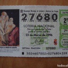 Lotería Nacional: DECIMO HOMENAJE AL MINERO DE ALMADEN 23 MARZO 1996. Lote 109461111
