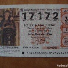 Lotería Nacional: DECIMO ESCULTURA NUESTRA SEÑORA DE LOS ANGELES EN LA CATEDRAL DE LOGROÑO 6 ABRIL 1996. Lote 109461303