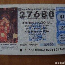 Lotería Nacional: DECIMO VIRGEN DE LOS SOCORROS EN LA CATEDRAL DE LLEIDA 4 MAYO 1996. Lote 109461927