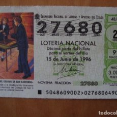 Lotería Nacional: DECIMO NIÑOS DEL COLEGIO DE SAN ILDEFONSO 15 JUNIO 1996. Lote 109462919