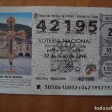 Lotería Nacional: DECIMO AÑO JUBILAR LEBANIEGO 22 JUNIO 1996. Lote 109463023