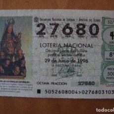 Lotería Nacional: DECIMO NUESTRA SEÑORA LA INGLESAEN LA CATEDRAL DE MONDOÑEDO LUGO 29 JUNIO 1996. Lote 109463163