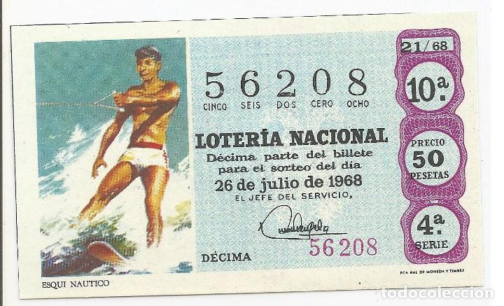 LOTERIA NACIONAL 5-FEBRERO-1968 TEMA DEPORTIVO (ESQUI NAUTICO) DÉCIMA 56208 PRECIO 50 PESETAS. S/C (Coleccionismo - Lotería Nacional)