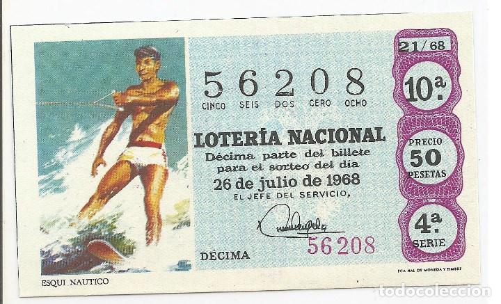 Lotería Nacional: loteria nacional 5-febrero-1968 tema deportivo (esqui nautico) décima 56208 precio 50 pesetas. s/c - Foto 2 - 110062283