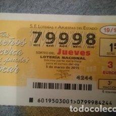 Lotería Nacional: BOLETO LOTERIA NACIONAL - 79998 - 5 MARZO 2015. Lote 110810411