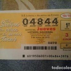Lotería Nacional: BOLETO LOTERIA NACIONAL - 04844 - 5 MARZO 2015. Lote 110810499