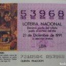 Lotería Nacional: LOTERIA NACIONAL **Nº 53968**(1 BILLETE) SORTEO 21-12-91 - SERIE 4ª / 5ª FRACCION (TEMA NAVIDAD). Lote 111999839