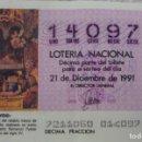 Lotería Nacional: LOTERIA NACIONAL **Nº 14097**(1 BILLETE) SORTEO 21-12-91 - SERIE 60ª / 10ª FRACCION (TEMA NAVIDAD). Lote 112000355