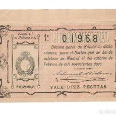 Lotería Nacional: DECIMO LOTERIA NACIONAL AÑO 1912 SORTEO 4. Lote 112262599