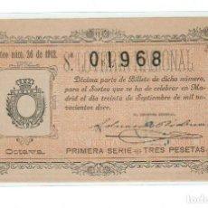 Lotería Nacional: DECIMO LOTERIA NACIONAL AÑO 1912 SORTEO 26. Lote 112264119