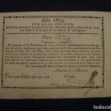 Lotería Nacional: LOTERÍA 1825. RIFA HOSPITAL REAL Y GENERAL DE NUESTRA SEÑORA DE GRACIA DE ZARAGOZA. PLATA Y ORO.. Lote 112340615
