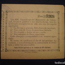 Lotería Nacional: LOTERÍA SIGLO XIX. MONASTERIO DE CAPUCHINAS DE CALATAYUD. SORTEO DE 4 PREMIOS. 50 CTS. CADA BILLETE.. Lote 112344823