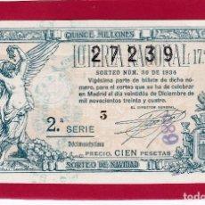 Lotería Nacional: LOTERIA NACIONAL SORTEO 36 DE 1934 NAVIDAD. Lote 112746999