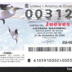 Lotería Nacional: 1 DECIMO LOTERIA DEL JUEVES - 31 DICIEMBRE 2009 -105/09 - FAUNA AVES - ALCATRAZ COMUN . Lote 112819595