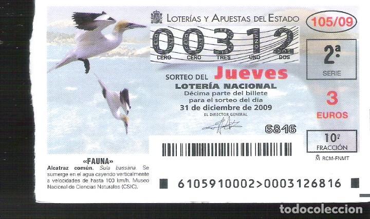 1 DECIMO LOTERIA DEL JUEVES - 31 DICIEMBRE 2009 -105/09 - FAUNA AVES - ALCATRAZ COMUN (Coleccionismo - Lotería Nacional)