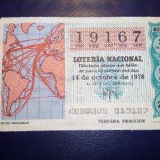 Lotería Nacional: 1 DÉCIMO LOTERÍA NACIONAL - RUTAS NAVEGABLES - SORTEO DEL 14 DE OCTUBRE DE 1978 . Lote 113121151