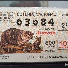 Lotería Nacional: LOTERIA NACIONAL JUEVES. GATO MONTES. 32/94. 21 DE MARZO DE 1994. Lote 113337391