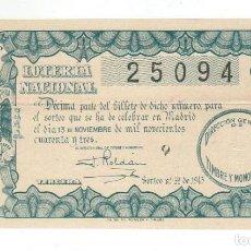 Lotería Nacional: DECIMO LOTERIA NACIONAL AÑO 1943 SORTEO 32. Lote 113907819