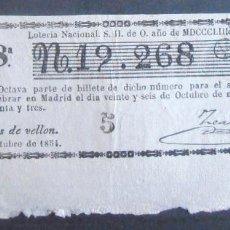 Lotería Nacional: (6022) DECIMO DE LOTERIA, SORTEO 26 DE OCTUBRE DE 1853,CONSERVACION MB,VER FOTOS. Lote 114098771