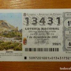 Lotería Nacional: LOTERÍA NACIONAL - DÉCIMO CAPICUA - 13431 - SORTEO 97/02 DEL 7 DE DICIEMBRE DE 2002. Lote 114161711