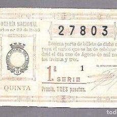 Lotería Nacional: LOTERIA NACIONAL. SORTEO Nº 22 DE 1933. MADRID. PERFECTO ESTADO. VER.. Lote 114340859