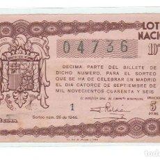 Lotería Nacional: DECIMO LOTERIA NACIONAL AÑO 1946 SORTEO 26. Lote 114513711