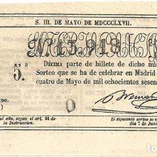 Lotería Nacional: DÉCIMO DE LOTERÍA NACIONAL: 24 DE MAYO DE 1867 (PRECIO DE COMPRA: 1 ESCUDO O 10 REALES). Lote 114670039