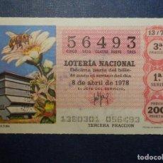 Lotería Nacional: LOTERÍA NACIONAL - DÉCIMO Nº 56493 SORTEO 13/78 DEL 8 DE ABRIL DE 1978. Lote 115304943