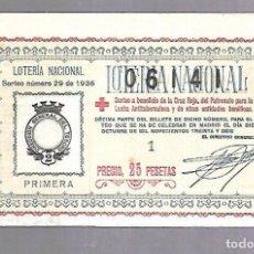 Lotería Nacional: LOTERIA NACIONAL. SORTEO Nº 29 DE 1936. MADRID. CRUZ ROJA. VER. Lote 115461531