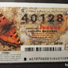 Lotería Nacional: .LOTERIA NACIONAL JUEVES 8 MARZO 2007. SORTEO 19/07. FAUNA. ORTIGUERA. Nº 40128. Lote 115494427