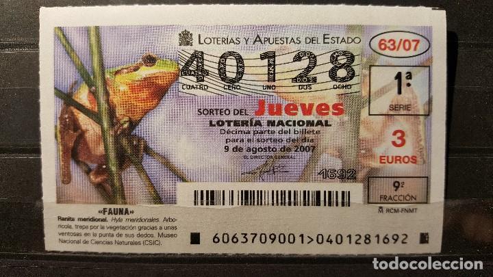 .LOTERIA NACIONAL JUEVES 9 AGOSTO 2007. SORTEO 63/07. FAUNA. JILGUERO. Nº 40128 (Coleccionismo - Lotería Nacional)