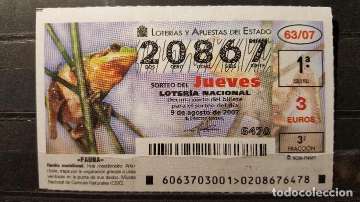 L. NACIONAL JUEVES. 9 AGOSTO 2007. SORTEO 63/07. FAUNA. RANITA MERIDIONAL. Nº 20867 (Coleccionismo - Lotería Nacional)